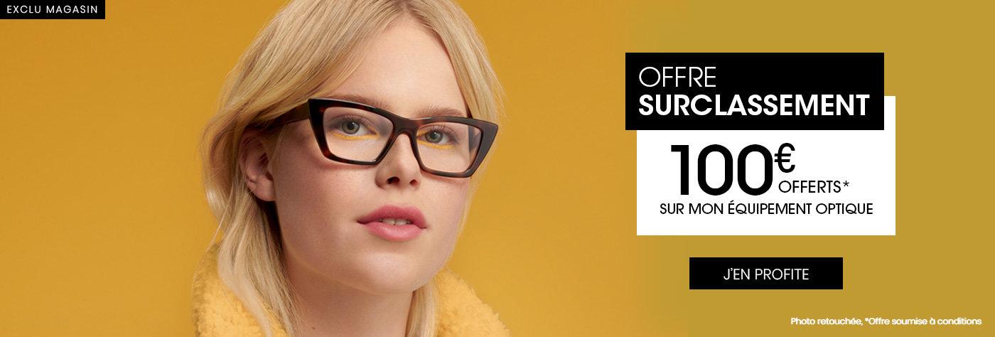 100€ offerts équipement Optique